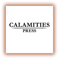 Calamities Press