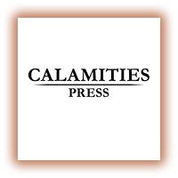 Calamities Press